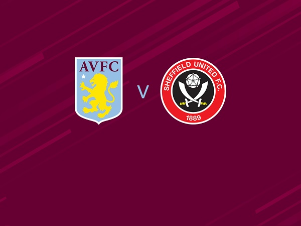 Nhận định Aston Villa vs Sheffield Utd 00h00, 22/09 - Ngoại hạng Anh