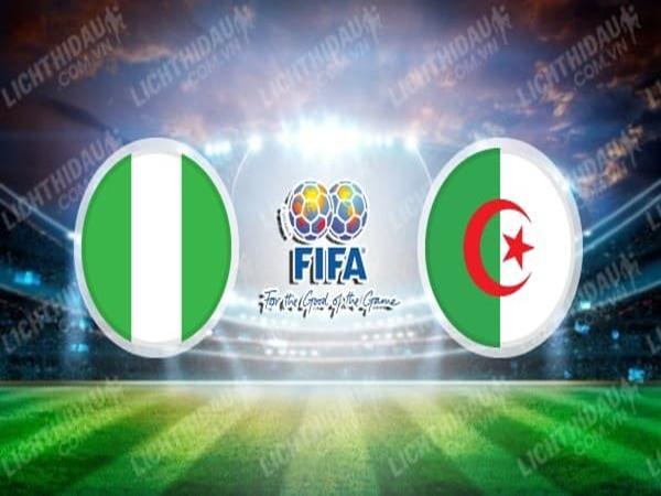 soi-keo-nigeria-vs-algeria-1h30-ngay-10-10