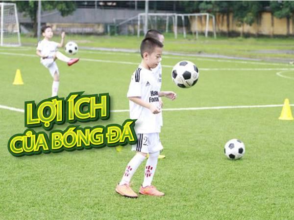 gioi-thieu-nhung-loi-ich-cua-bong-da-voi-suc-khoe-con-nguoi